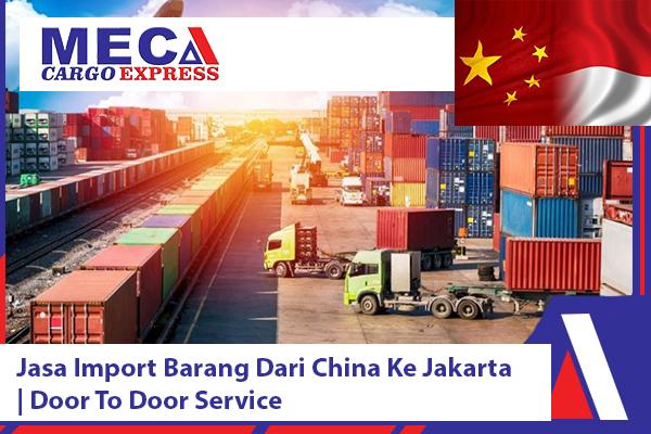 Jasa Import Barang Dari China Ke Jakarta