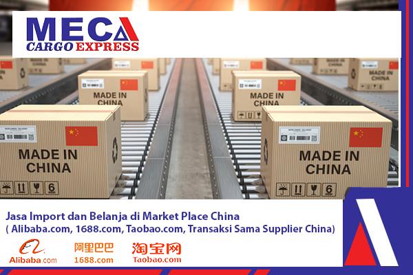 Jasa Import dan Belanja di Market Place China